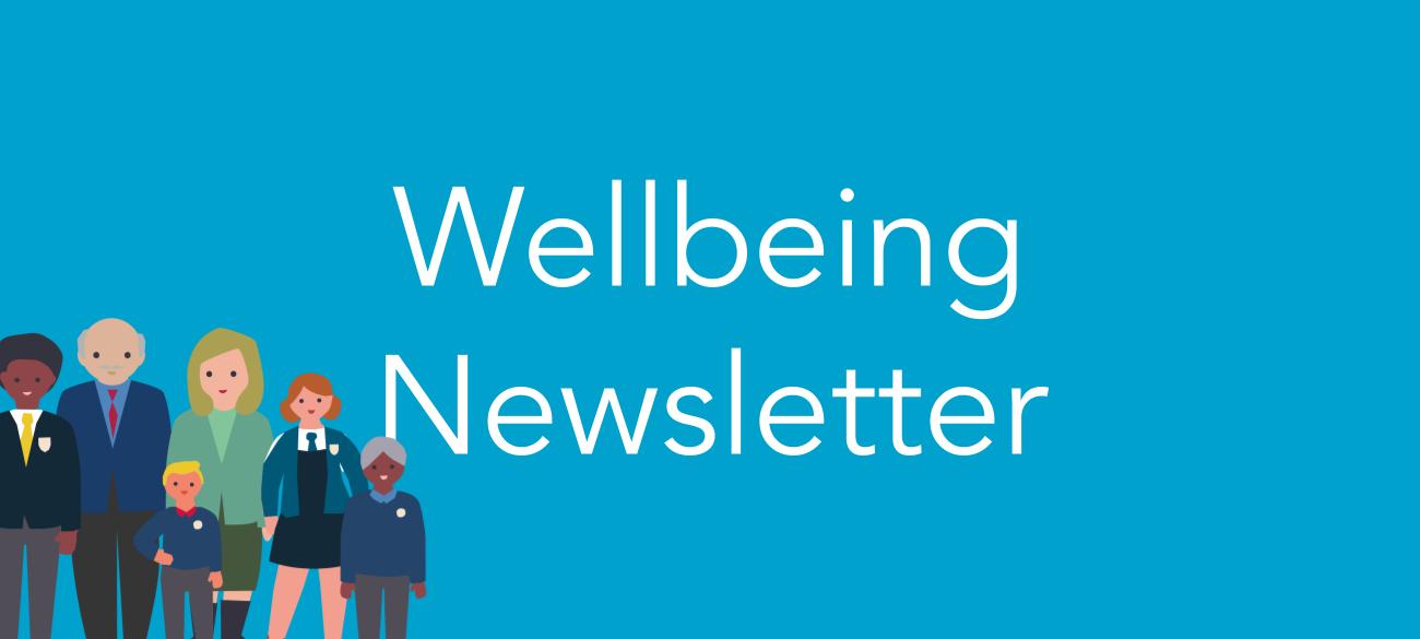 Wellbeing Newsletter