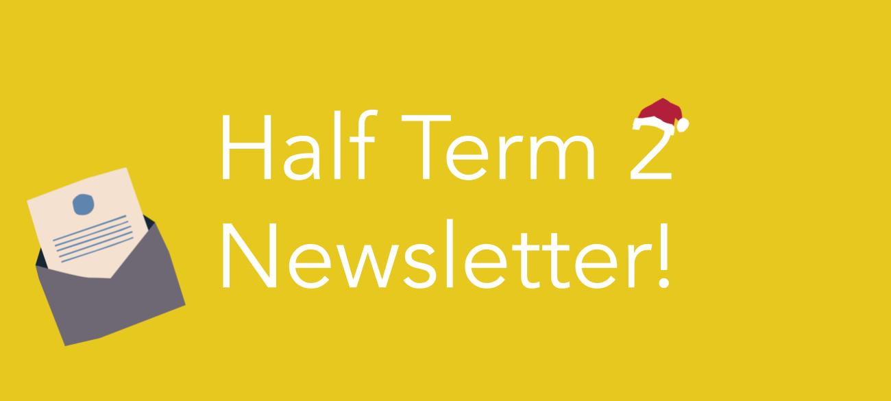 Half Term 2 Newsletter