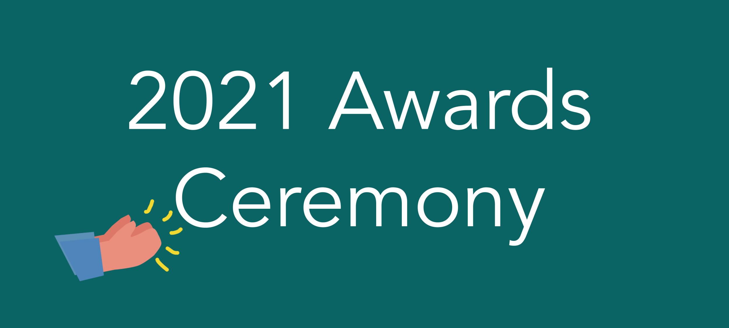 2021 Presentation Awards Ceremony